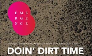 Emergence presents: Doin' Dirt Time by Suzi Gablik